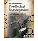 Prediciting Earthquakes (Why Science Matters) (0431040567) by Solway, Andrew