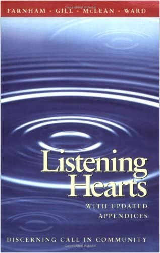 Listening Hearts: Discerning Call in Community written by Suzanne G. Farnham