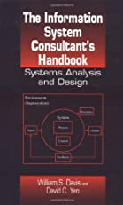 The Information System Consultant's Handbook: Systems Analysis and Design
