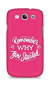 AMEZ remember why you started Back Cover For Samsung Galaxy S3 i9300