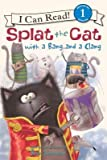 img - for Splat the Cat with a Bang and a Clang(Hardback) - 2013 Edition book / textbook / text book