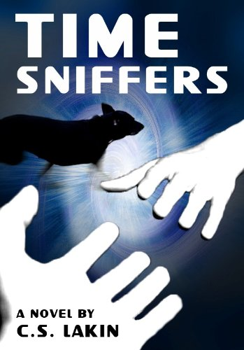 Time Sniffers (Shadow World) by C. S. Lakin