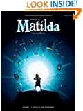 Matilda the Musical - Piano/Vocal Selections (Pvg)