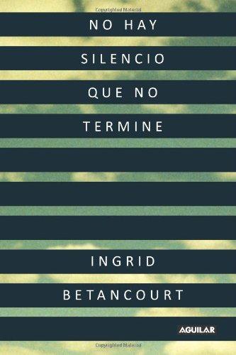 No Hay Silencio Que No Termine / Even Silence Has an End...