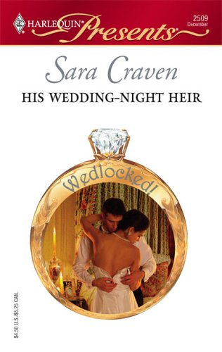 His Wedding-Night Heir (Harlequin Presents), SARA CRAVEN