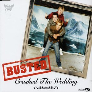 Busted - Crashed The Wedding 2