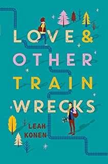Book Cover: Love and Other Train Wrecks