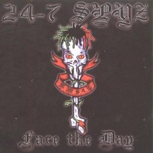 24-7 Spyz - Face The Day - Zortam Music