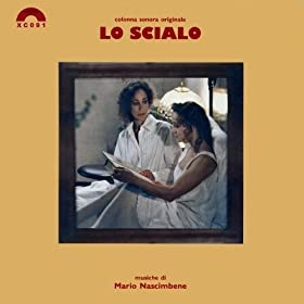 "Lo scialo (Original Soundtrack from ""Lo scialo"")"