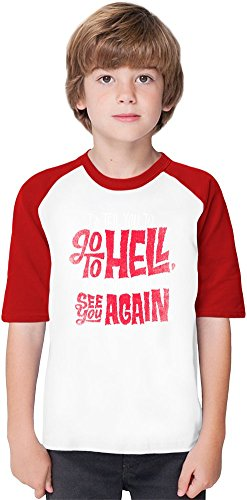 mad men Go To Hell Soft Material Baseball Kids T-Shirt by True Fans Apparel - 100% Organic, Hypoallergenic Cotton- Casual & Sports Wear - Unisex for Boys and Girls 5-6 years