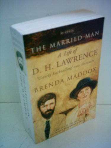 The Married Man: Life of D.H. Lawrence