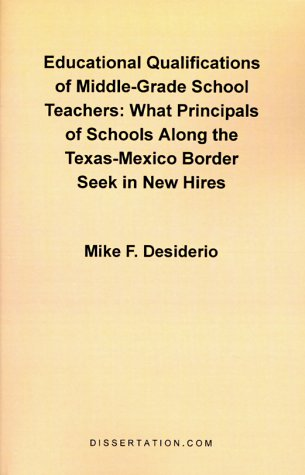 Educational Qualifications of Middle-Grade School Teachers: What Principals of Schools Along the Tex