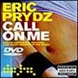 Call On Me [DVD AUDIO]