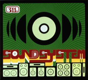 311 - Soundsystem (Outtlakes) - Zortam Music
