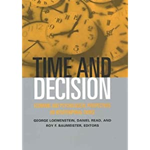 Amazon.com: Time and Decision: Economic and Psychological ...