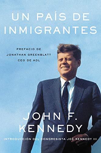 Nation of Immigrants, A \ país de inmigrantes, Un (Spanish edition) [Kennedy, John F] (Tapa Blanda)