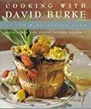 Cooking with David Burke [Hardcover] [1995] 1st Ed. David Burke, Carmel Berman Reingold