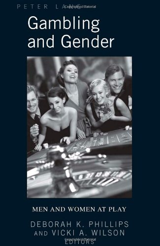 Gambling and Gender: Men and Women at Play