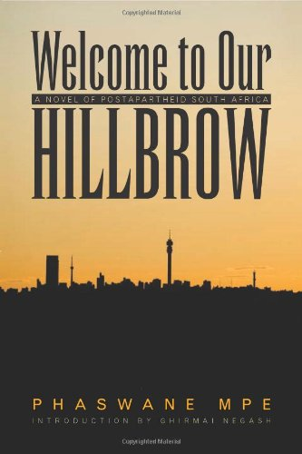Welcome to Our Hillbrow: A Novel of Postapartheid South...