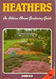 Guide to Garden Plants: Heathers Bk. 1 (071170144X) by Bloom, Adrian