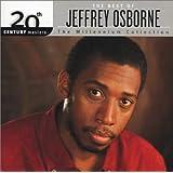 20th Century Masters The Best Of Jeffrey Osborne The Millennium Collection