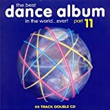 Various Artists The Best Dance Album in the World...Ever Vol.11