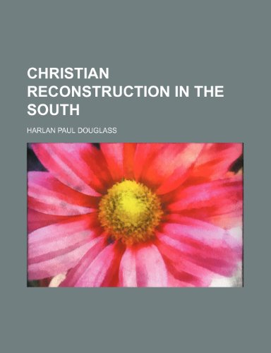 Christian Reconstruction in the South