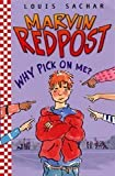 Marvin Redpost: Bk. 2: Why Pick on Me?