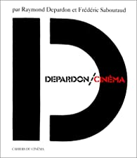 Depardon / Cin�ma par Raymond Depardon
