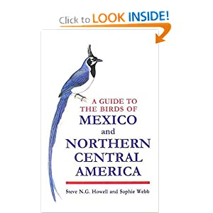 A Guide to the Birds of Mexico and Northern Central America Steve N.G. Howell and Sophie Webb
