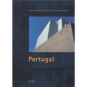 Architektur im 20. Jahrhundert, Bd.3, Portugal