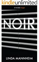 Noir (Kindle Single)