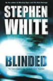 Blinded (0316725013) by White, Stephen
