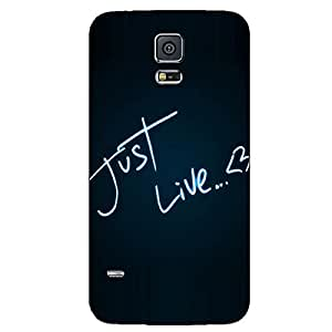 JUST LIVE BACK COVER SAMSUNG GALAXY S5