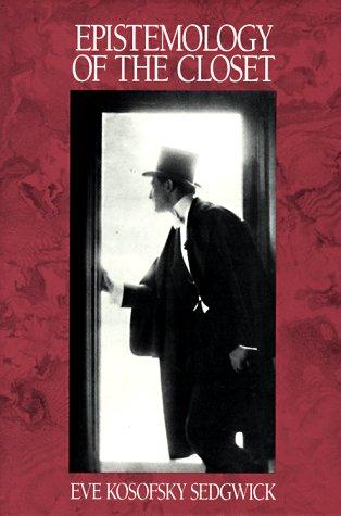Epistemology of the Closet (Centennial Books)