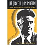 img - for [(The Orwell Conundrum: A Cry of Despair or Faith in the Spirit of Man?)] [Author: Erika Gottlieb] published on (September, 1992) book / textbook / text book