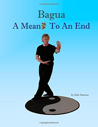 Bagua: Means to an End book review 41HKERxttDL