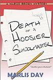 Death of a Hoosier Schoolmaster (Margo Brown Mysteries)