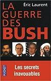 La guerre des Busch les secrets inavouables (2266136275) by Eric Laurent