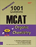 img - for Examkrackers 1001 Questions in MCAT Organic Chemistry book / textbook / text book