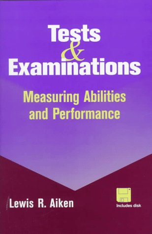 Tests and Examinations: Measuring Abilities and Performance