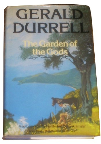 The Garden of the Gods, by Gerald Durrell