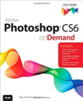 Adobe Photoshop CS6 on Demand, 2nd Edition Front Cover