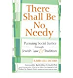 There Shall Be No Needy: Pursuing Social Justice Through Jewish Law & Tradition (Paperback) - Common