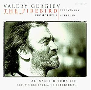 Stravinsky: The Firebird (Complete Ballet, 1910) / Scriabin: Prometheus- The Poem of Fire ~ Valery Gergiev / Kirov Orchestra, St. Petersburg / Alexander Toradze