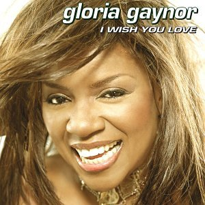 Gloria Gaynor - I Wish You Love - Zortam Music