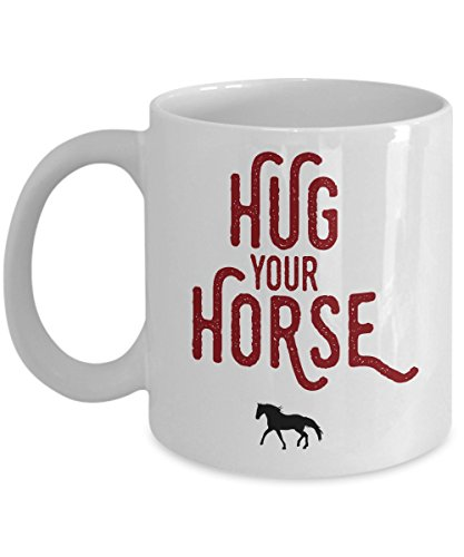 hug-your-horse-lover-coffee-mug-best-super-funny-and-inspirational-decoration-gifts-for-equestrian-o