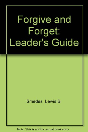 Forgive and Forget: Leader's Guide PDF