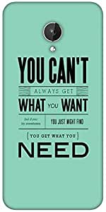 Snoogg You Get What You Need Designer Protective Back Case Cover For Micromax Canvas Spark Q380