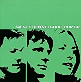 Good Humor by Saint Etienne (1998) Audio CD